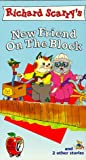 The Busy World of Richard Scarry - New Friend on the Block [VHS]