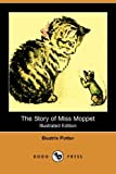 The Story of Miss Moppet, Beatrix Potter, 1406558710