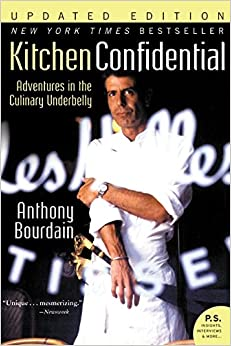 Kitchen Confidential Updated Edition Adventures in the