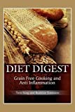 img - for Diet Digest: Grain Free Cooking and Anti Inflammation book / textbook / text book