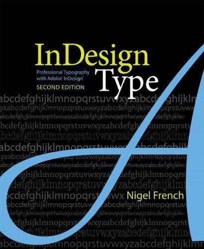 InDesign Type: Professional Typography with Adobe...