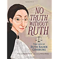 Amazon best sellers best childrens law crime books no truth without ruth the life of ruth bader ginsburg fandeluxe Choice Image