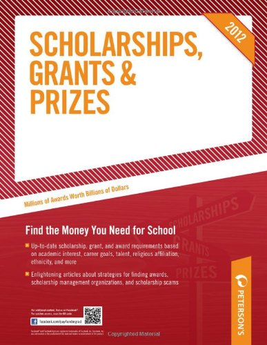 Scholarships, Grants & Prizes 2012 (Peterson's Scholarships, Grants & Prizes)