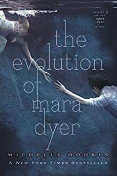 The Evolution of Mara Dyer (The Mara Dyer Trilogy Book 2) by [Hodkin, Michelle]