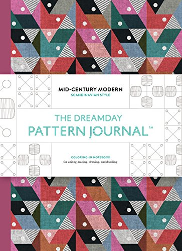 The Original Pattern Journal: Mid-Century Modern – Scandinavian Design: Coloring-in notebook for writing, musing, drawing and doodling 513WZQ RFYL