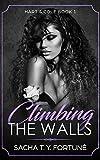 Climbing The Walls (Hart & Cole Book 1)