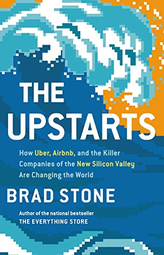 Amazon the upstarts how uber airbnb and the killer the upstarts how uber airbnb and the killer companies of the new silicon fandeluxe Ebook collections