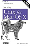 Learning Unix for Mac OS X, Taylor, Dave and Peek, Jerry, 0596003420