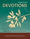 Devotions® Pocket Edition-Summer 2013, Standard Publishing, 0784734763