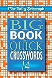 Daily Telegraph Big Book of Quick Crosswords 14