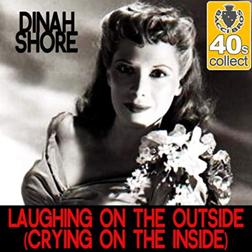 Laughing On the Outside (Crying On the Inside) [Remastered] - Single