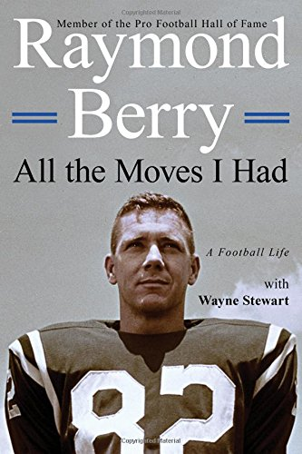 All the Moves I Had: A Football Life
