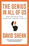The Genius in All of Us: New Insights into Genetics, Talent, and IQ