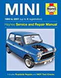 Haynes Mini 1969 to 2001 Up to X Registration (Haynes Service & Repair Manual)