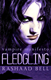 Fledgling (The Vampire Manifesto, Book Two 2)
