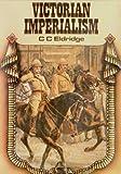Victorian Imperialism, G. C. Eldridge, 0391008234