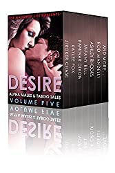 Desire: Alpha Males and Taboo Tales (The Naughty List Bundles Book 5)