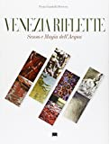 img - for Venice Reflects: The Sense and Magic of Water by Fiora Gandolfi Herrera (2009-05-01) book / textbook / text book