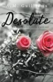 Desolate (The Existing Series) (Volume 1)