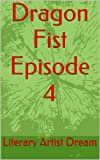 Dragon Fist Episode 4