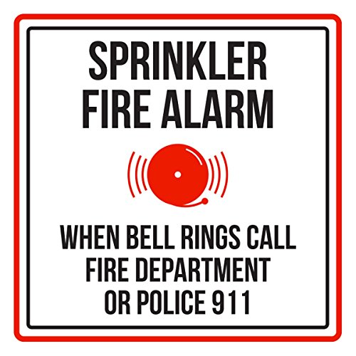 (Sprinkler Fire Alarm When Bell Rings Call Fire Dept Or Police 911 Red, Black & White Business Square Sign - 9x9, Plastic)