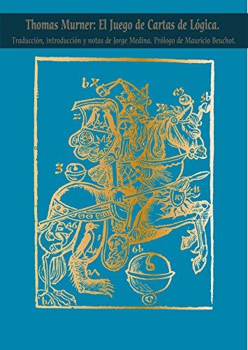 Thomas Murner: El Juego de las Cartas de Lógica: Traducción ...