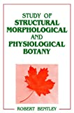 img - for Study of Structural Morphological and Physiological Botany book / textbook / text book
