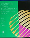 Stopping Sexual Harassment, Susan G. Kemp and Richard J. Curiale, 1579970168