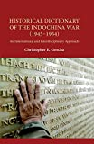 Historical Dictionary of the Indochina War (1945–1954): An International and Interdisciplinary Approach