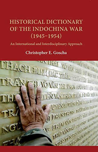 Historical Dictionary of the Indochina War (1945–1954): An International and Interdisciplinary Approach by University of Hawaii Press