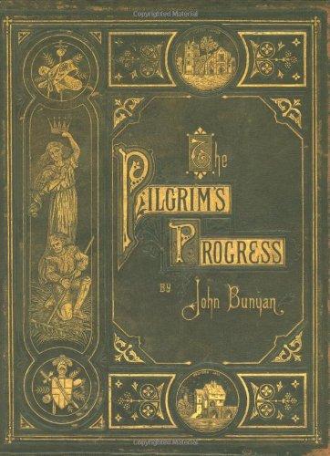 The Pilgrim's Progress (Classic Christian Literature Collector's Edition)