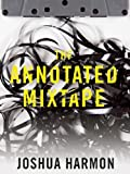 Image of The Annotated Mixtape