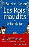 Les Rois maudits, tome 1 : Le Roi de fer par Druon