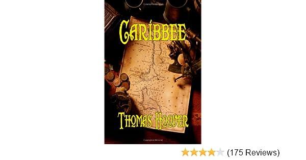 Amazon.com: Caribbee (9781611790702): Thomas Hoover: Books