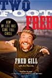 Two Foot Fred, Fred Gill, 1451636210