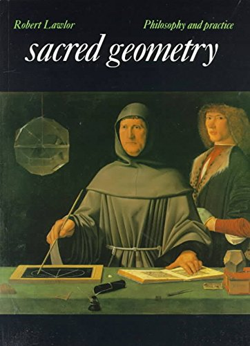 Robert Lawlor: Sacred Geometry : Philosophy and Practice (Paperback); 1989 Edition