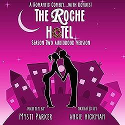 The Roche Hotel: Season Two
