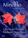 Best Meditation Dvds - Mindflo 3-Relaxation, Meditation and Calm with Nature Review