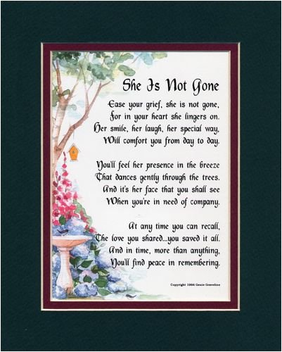 Amazon.com: A Memorial Gift Present #95, (She Is Not Gone)The Loss Of A Mother, Grandmother, Sister. Bereavement Poem.: Home & Kitchen