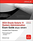 OCA Oracle Solaris 11 System Administration Exam