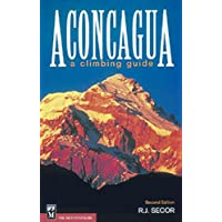 Aconcagua: A Climbing Guide, 2nd Edition