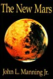 The New Mars (The New Mars Saga Book 1)