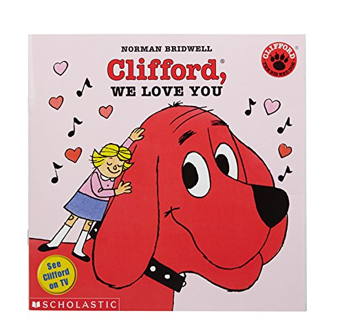 Clifford, We Love You (Clifford 8x8): Norman Bridwell ...