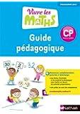 Vivre les maths CP : Guide pédagogique