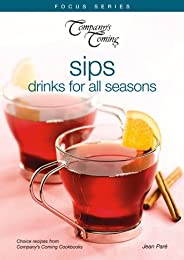 Sips: Drinks for All Seasons