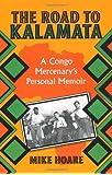 Road To Kalamata: A Congo Mercenary's Personal Memoir