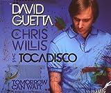Tomorrow Can Wait by David Guetta