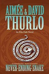 Never-ending-snake: An Ella Clah Novel