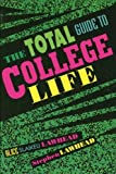 img - for The Total Guide to College Life by Alice Slaikeu Lawhead (2000-03-07) book / textbook / text book