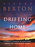 Front cover for the book Drifting Home by Pierre Berton